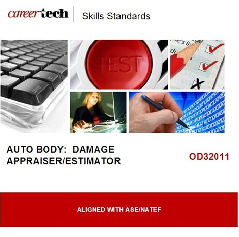 Auto Damage Appraiser by Careertech Testing Center New Skills Standards And Assessments From The Careertech Testing Center
