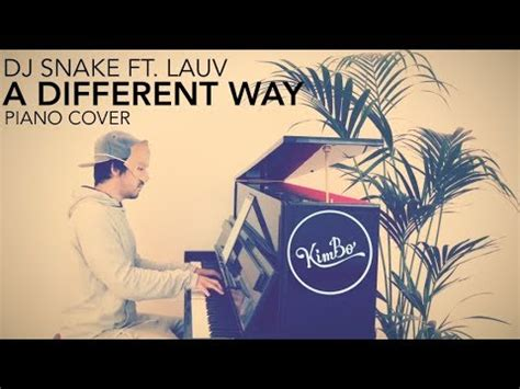 download mp3 dj snake feat lauv a different way 4 41 mb dj snake ft lauv a different way piano cover