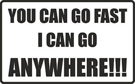 you can go fast i can go anywhere 4x4 sticker road