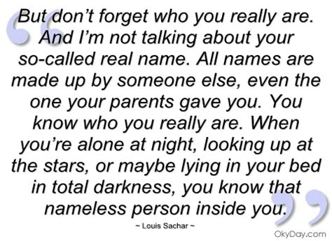 but don t forget who you really are louis sachar