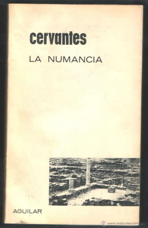libro la numancia 1 l la numancia cervantes a 241 o 1964 ag comprar libros de poes 237 a en todocoleccion