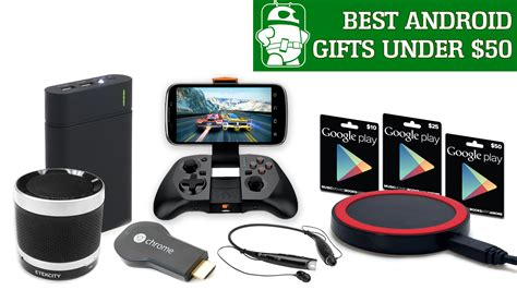 best android gifts under 50