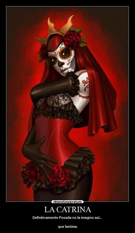 imagenes mujeres pintadas de catrinas la catrina desmotivaciones