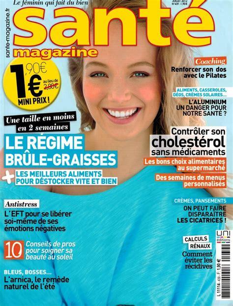 Sante Magazine Juillet 2012 Antistress Eft Techniques De Libert 233 233 Motionnelle sante magazine juillet 2012 antistress eft techniques de libert 233 233 motionnelle