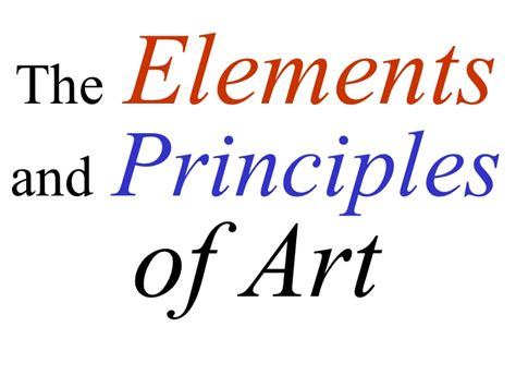 elements and principles ppt video online download elements and principles of art