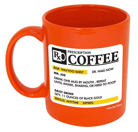 funny coffee mugs funny guy mugs prescription ceramic coffee mug best price