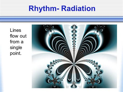 design elements radiate from a center point the principles of design ppt video online download