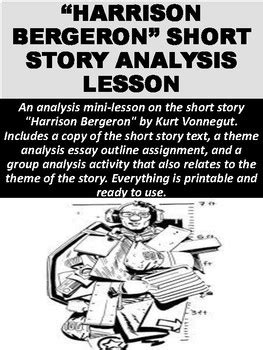 Harrison Bergeron Theme Essay by Quot Harrison Bergeron Quot Story Analysis Activity By Mz S