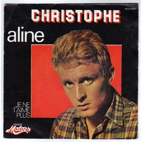 Aline Christophe | aline je ne t aime plus by christophe sp with rock disc