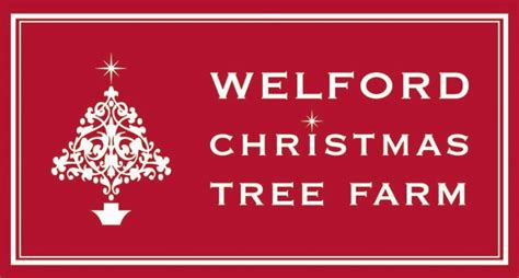 welford christmas tree farm christmas tree farm in