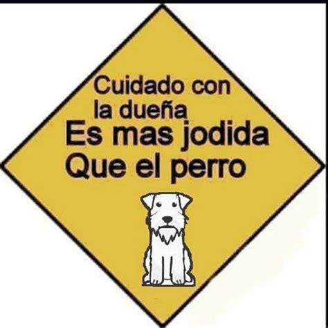 foto de pija con cartel para reir estos carteles de cuidado con el perro producen