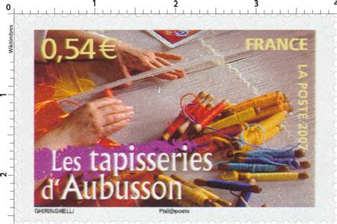 Valeur Tapisserie Aubusson by Timbre 2007 Les Tapisseries D Aubusson Wikitimbres