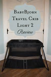 baby bjorn travel crib light 2 review
