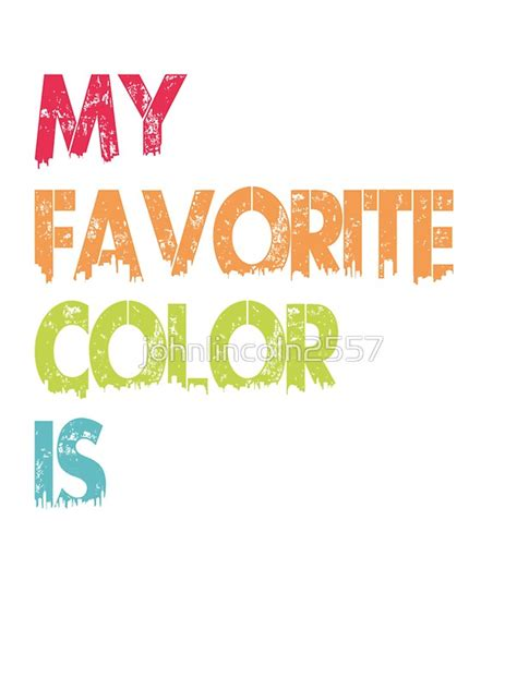 quot my favorite color is no quot stickers by