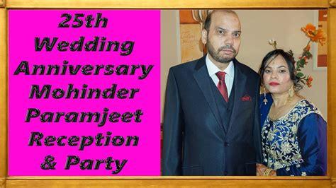 Wedding Anniversary Songs In Punjabi by 25th Wedding Anniversary Mohinder Paramjeet