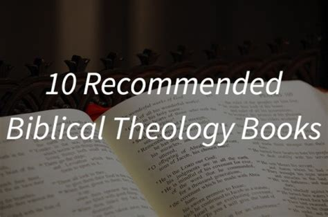 biblical leadership theology for the everyday leader biblical theology for the church books 10 recommended books on biblical theology leadership