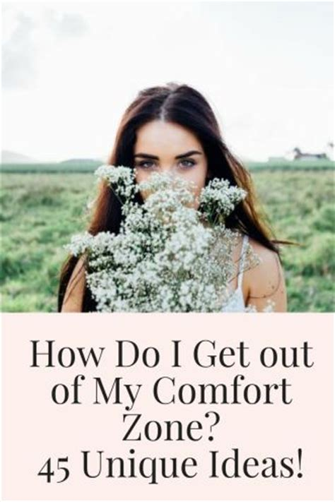 how to get out of comfort zone how do i get out of my comfort zone 45 unique ideas