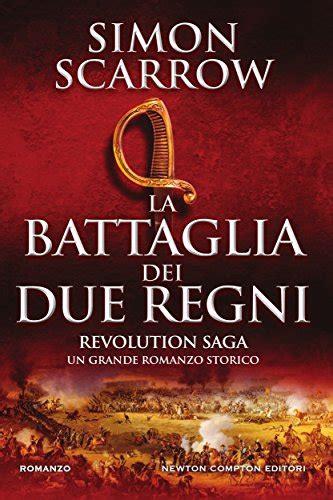 libro coming revolution the la battaglia dei due regni revolution saga di simon