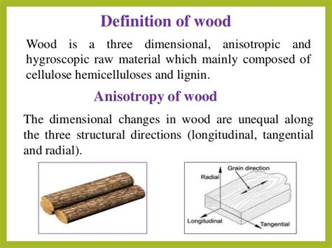 define woodwork anisotropic nature of wood