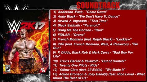 soundtrack list 2k17 offical soundtrack list audio