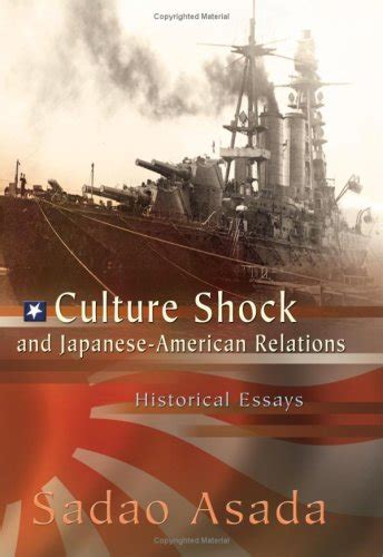 Culture Shock In Japan Essays by Culture Shock And Japanese American Relations Historical