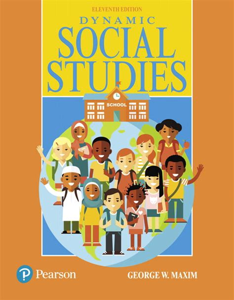 social studies in elementary education enhanced pearson etext with leaf version access card package 15th edition what s new in curriculum maxim dynamic social studies 11th edition