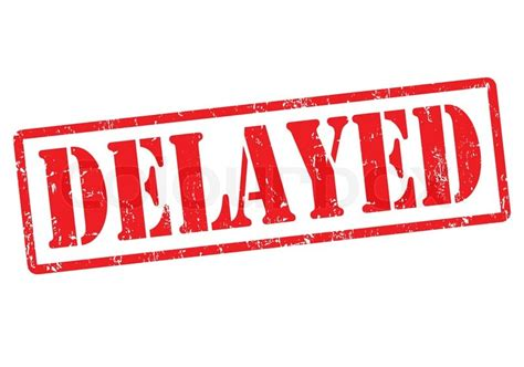 Will Be Delayed by Delayed St Stock Vector Colourbox