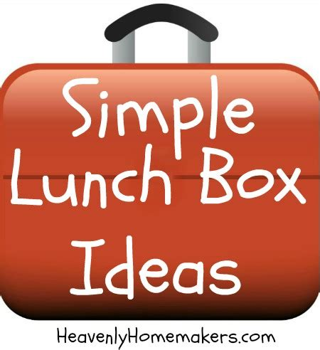 Simple Lunch Box master list of simple lunch box ideas heavenly homemakers