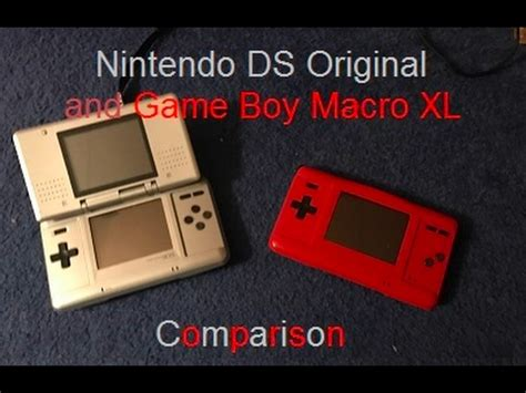 we just saw nintendo s nintendo ds original ds and boy macro xl gba ds mod comparison
