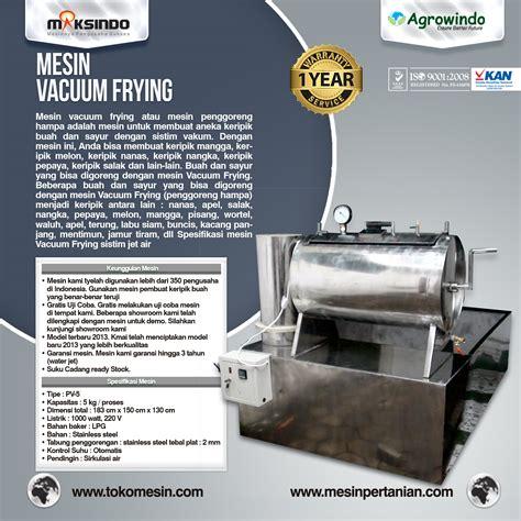 Mesin Vacuum mesin vacuum frying kapasitas 5 kg toko mesin maksindo
