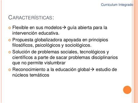 Modelo Curricular Integral Definicion El Curriculum Integrado