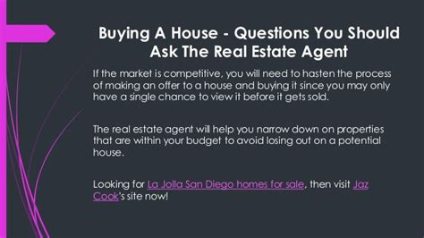 questions to ask when buying a house buying a house questions you should ask the real estate agent