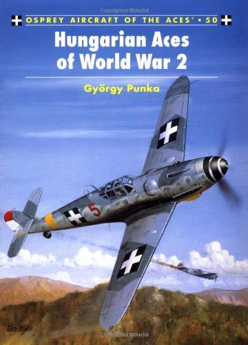 libro hungarian aces of world hungarian aces of world war 2 ehangar com