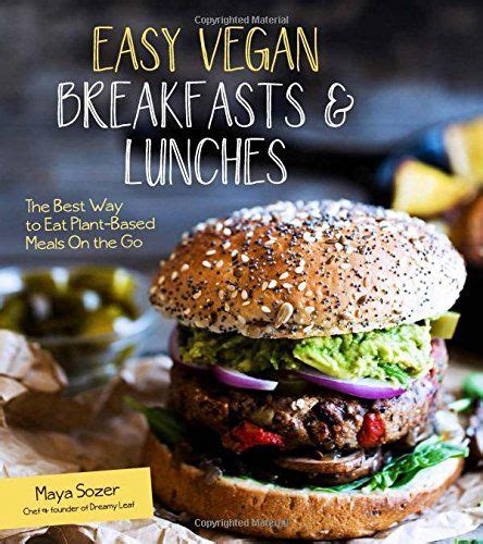Pdf Easy Vegan Breakfasts Lunches Plant Based by 367 Best Images About Vegan On Animals Vegan
