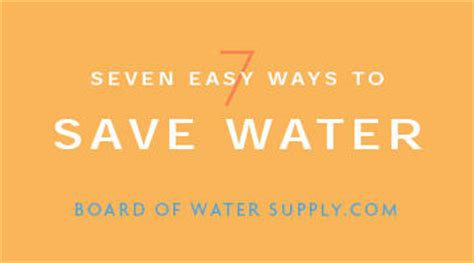 7 Ways To Conserve Water by 7 Ways To Save Water Board Of Water Supply