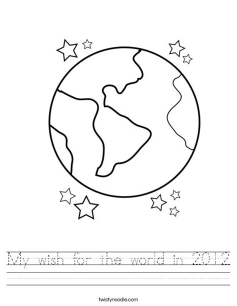 What In The World Worksheets by My Wish For The World In 2012 Worksheet Twisty Noodle