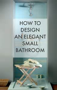 how to design a small bathroom how to design an small bathroom chic living