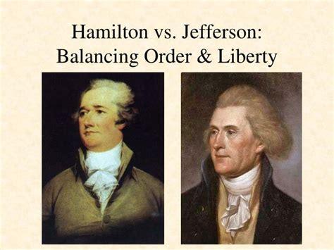 Hamilton Vs Jefferson Essay by Essay On Jefferson Vs Alexan