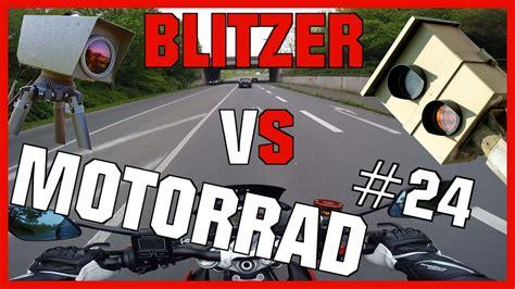 Motorrad Blitzer by Blitzer Vs Motorrad Motovog 24