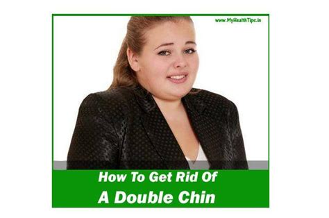 how to get rid of a double chin cure for sure how to get rid of a double chin natural remedies pinterest