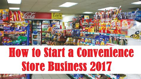 how to start a convenience store business 2017 youtube