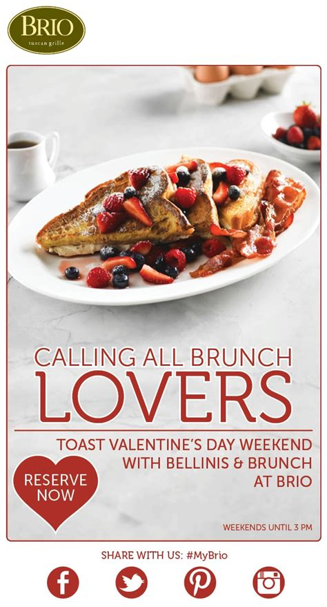 brunch at brio celebrate valentine s day with brunch at brio tuscan