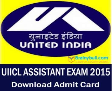 uiic assistant admit card 2015 uiicl admit card 2015 assistant