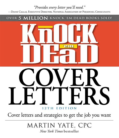 Cover Letters That Knock Em Dead knock em dead cover letters book by martin yate official publisher page simon schuster uk