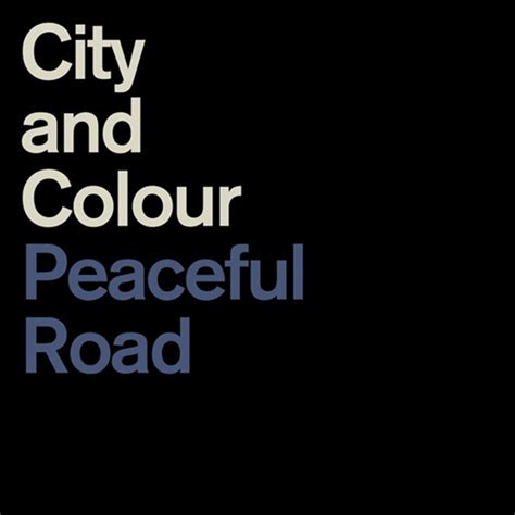 city and color lyrics spill news city and colour announces two never before