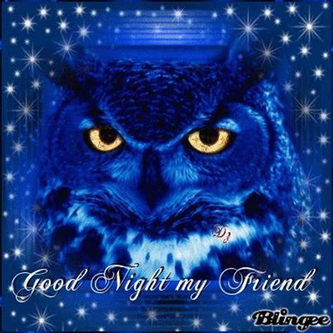 imagenes good night my friend good night my friends this quot good night my friend