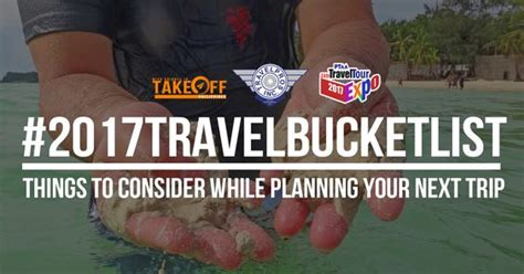 Travel Resources For Planning Your Next Trip by Runreal 2017travelbucketlist Things To Consider While