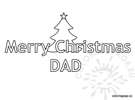 christmas coloring pages for your mom and dad merry christmas dad coloring pages coloring pages