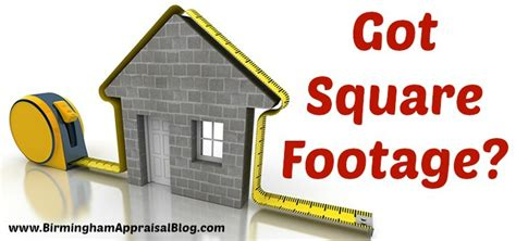 how to appraise a house how to properly measure a house to get accurate square footage birmingham