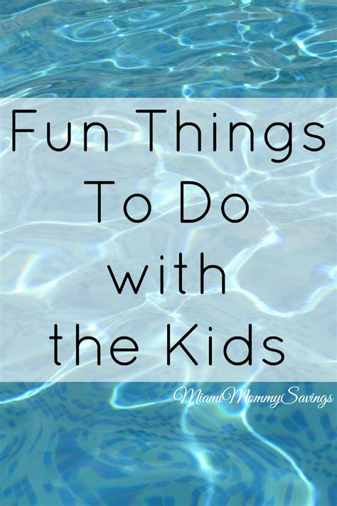fun suff fun things to do with the kids in miami cleverly me